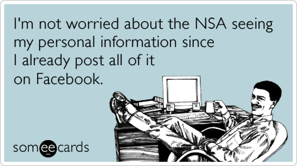 facebook-nsa-edward-snowden-cia-confession-ecards-someecards[1]