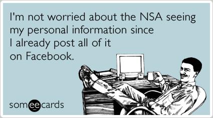 facebook-nsa-edward-snowden-cia-confession-ecards-someecards[1]
